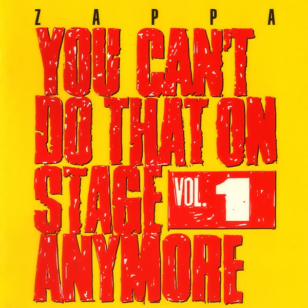 stevevai.it - Frank Zappa - You Can't Do That on Stage Anymore vol. 1