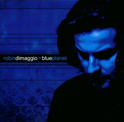 stevevai.it - Robin DiMaggio - Blue Planet
